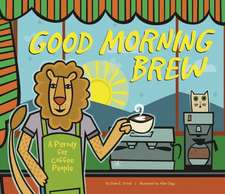 Good Morning Brew: A Parody for Coffee People