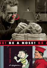 Be a Nose! [With 2 Hardcover Sketchbooks]
