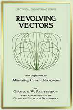 Revolving Vectors with Application to Alternating Current Phenomena (Electrical Engineering)