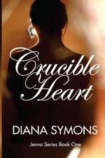 Crucible Heart:  Greatways to Teach and Learn