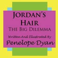 Jordan's Hair---The Big Dilemma
