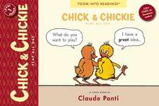 Chick And Chickie Play All Day