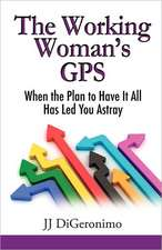The Working Woman's GPS