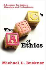 The ABCs of Ethics