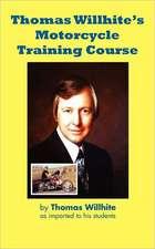 Thomas Willhite's Motorcycle Training Course