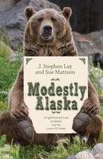 Modestly Alaska
