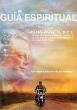 El gua espiritual: Un viajero a travs de los tiempos