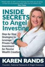Inside Secrets to Angel Investing