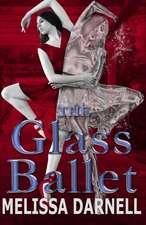 The Glass Ballet:  Vampire Adaptation for Jane Austen's Pride and Prejudice Regency Historical Romance/Satire