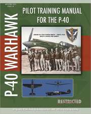 Pilot Training Manual for the P-40:  The New York Subway Its Construction and Equipment