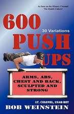 600 Push-Ups 30 Variations:  Wer Bin Ich Und Wo Gehore Ich Hin?