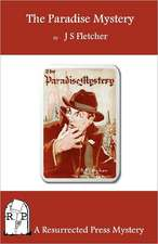 The Paradise Mystery:  Being Further Adventures of Reginald Brett, Barrister Detective