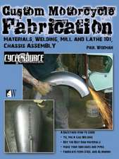 Custom Motorcycle Fabrication:  Materials, Welding, Mill and Lathe, Frame Construction