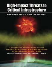 High Impact Threats to Critical Infrastructure