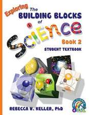 Exploring the Building Blocks of Science Book 2 Student Textbook (Softcover):  Student Text