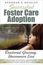 Successful Foster Care Adoption