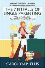 The 7 Pitfalls of Single Parenting