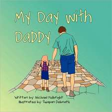 My Day with Daddy