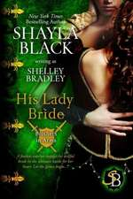His Lady Bride:  The Doms of Her Life - Book 1
