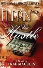 Flippin' the Hustle