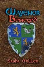 Wayenor Besieged