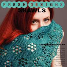 Fresh Designs Shawls