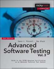 Advanced Software Testing - Vol. 3: Guide to the ISTQB Advanced Certification as an Advanced Technical Test Analyst Volume 3