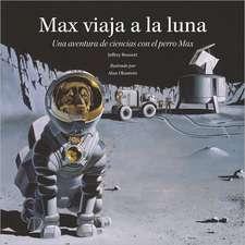 Max viaja a la luna: Una aventura de ciencias con el perro Max