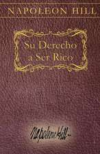 Su Derecho a Ser Rico:  Your Right to Be Rich Spanish