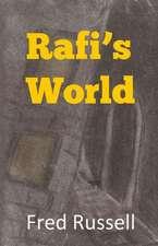 Rafi's World:  Five Plays
