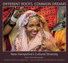Different Roots, Common Dreams: New Hampshire's Cultural Diversity