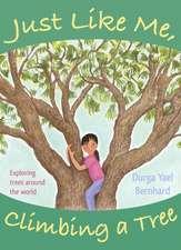 Just Like Me, Climbing a Tree