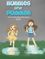 Bubbles and Puddles:  My Solar-Powered History, Book 3