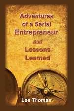 Adventures of a Serial Entrepreneur