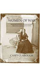 Women of War:  Selected Memoirs, Poems, and Fiction by Virginia Women Who Lived Through the Civil War