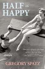 Half as Happy: stories