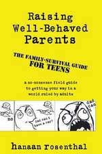 Raising Well-Behaved Parents