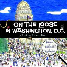On the Loose in Washington, D.C.