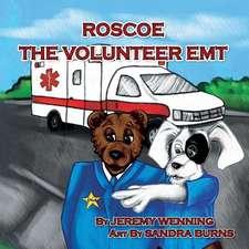 Roscoe the Volunteer EMT