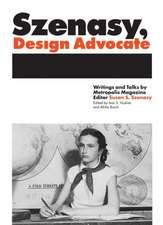 Szenasy, Design Advocate
