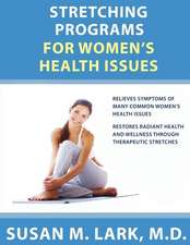 Stretching Programs for Women's Health Issues