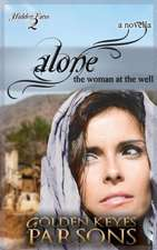 Alone:  The Woman at the Well