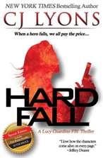 Hard Fall:  A Lucy Guardino FBI Thriller with a Bonus Novella - After Shock