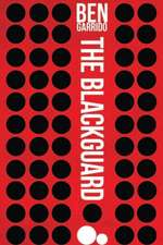 The Blackguard:  A Starfall Prequel Novel