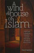 A Wind in the House of Islam (Hardcover)