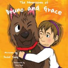 The Adventures of Bruno and Grace