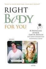 Right Body for You
