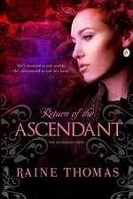 Return of the Ascendant