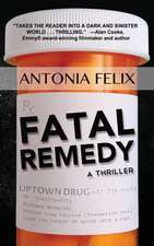 Fatal Remedy