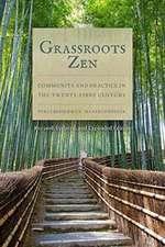 Grassroots Zen: Community and Practice in the Twenty-First Century